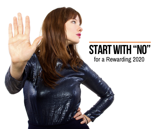 "Start with ""NO"" for a Rewarding 2020"