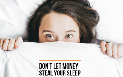 Courageous Money Conversations: Don't Let Money Steal Your Sleep
