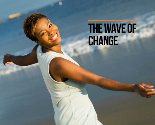 The Wave of Change