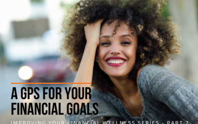 Part 2 Of The Series: Improving Your Financial Wellness