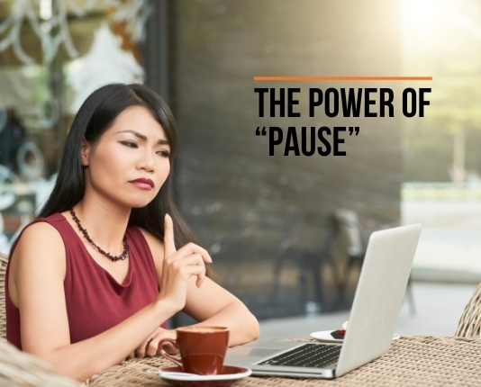"The Power of ""PAUSE"""